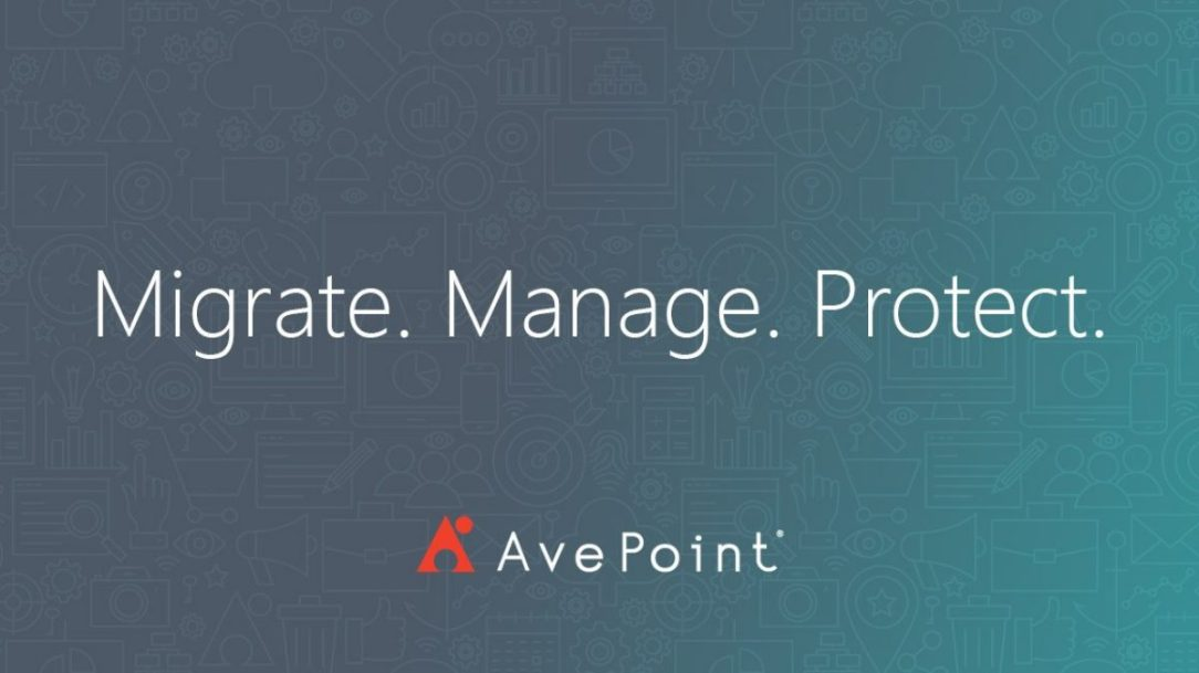 AvePoint - Migrate Manage Protect
